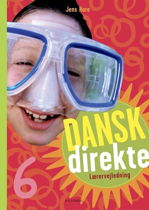 Image of   Dansk Direkte 6 Lærervejledning - Jens Hare - Bog