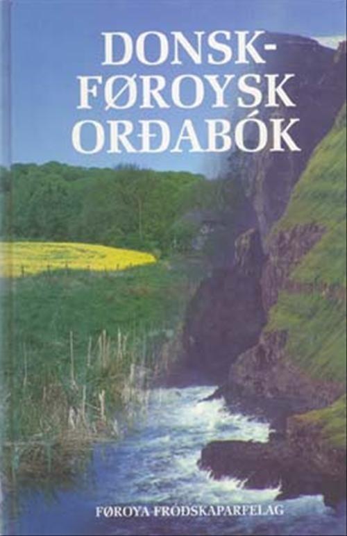 Image of   Dansk-færøsk Ordbog - Hjalmar P. Petersen - Bog