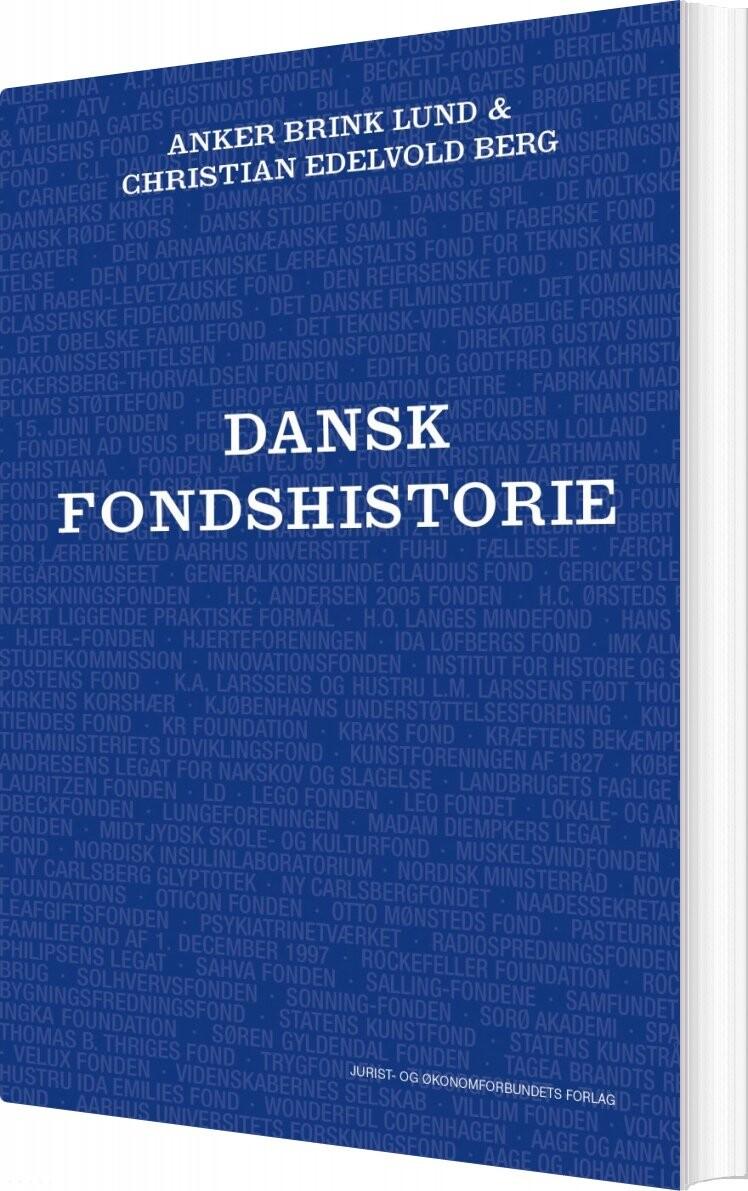 Image of   Dansk Fondshistorie - Anker Brink Lund - Bog