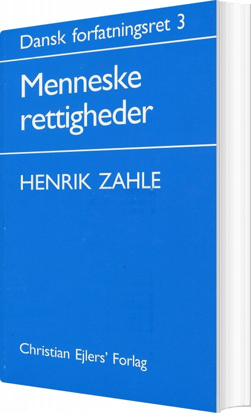 Dansk Forfatningsret 3 - Henrik Zahle - Bog