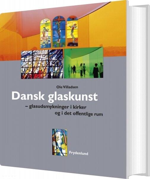 Billede af Dansk Glaskunst - Ole Villadsen - Bog