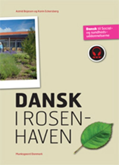 Image of   Dansk I Rosenhaven - Astrid Bojesen - Bog