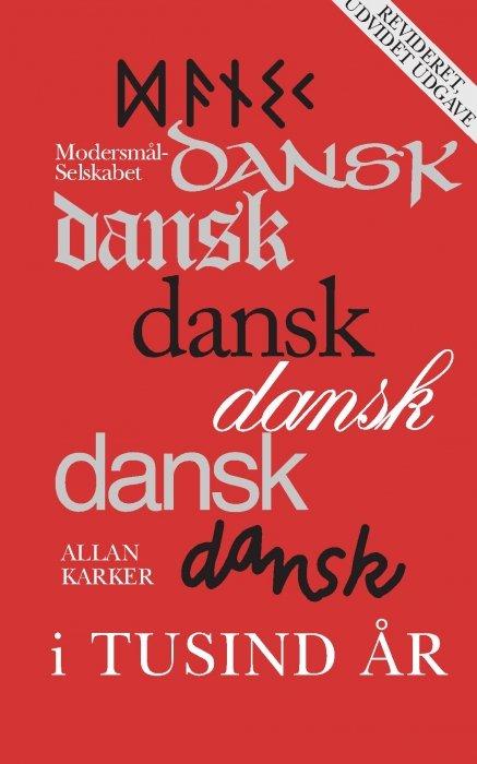 Image of   Dansk I Tusind år - Modersmål Selskabet - Bog
