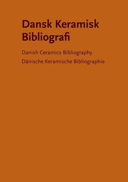 Image of   Dansk Keramisk Bibliografi - Gunnar Jakobsen - Bog