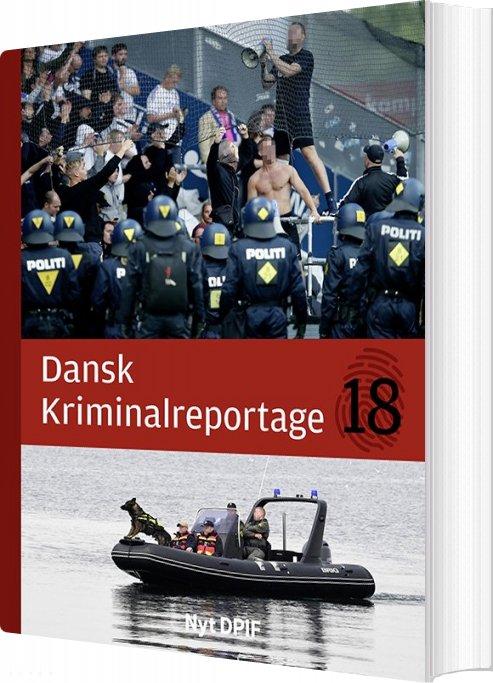 Dansk Kriminalreportage 2018 - Luksusudgave - Diverse - Bog