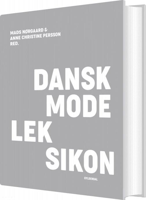 Image of   Dansk Modeleksikon - Lysegrå - Anne Christine Persson - Bog