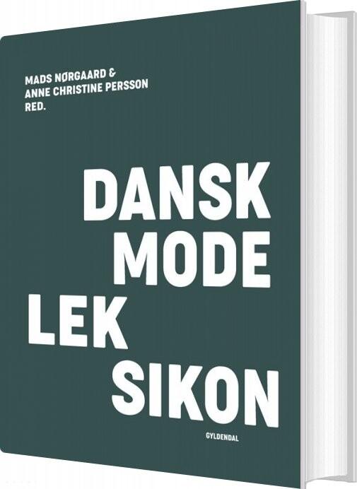 Image of   Dansk Modeleksikon - Mørkegrøn - Anne Christine Persson - Bog
