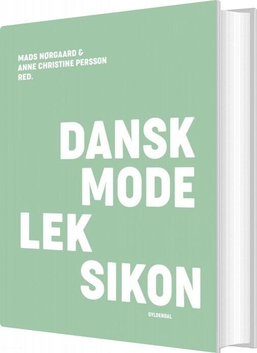 Image of   Dansk Modeleksikon - Anne Christine Persson - Bog