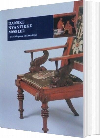 Image of   Dansk Nyantikke Møbler - Mirjam Gelfer-jørgensen - Bog