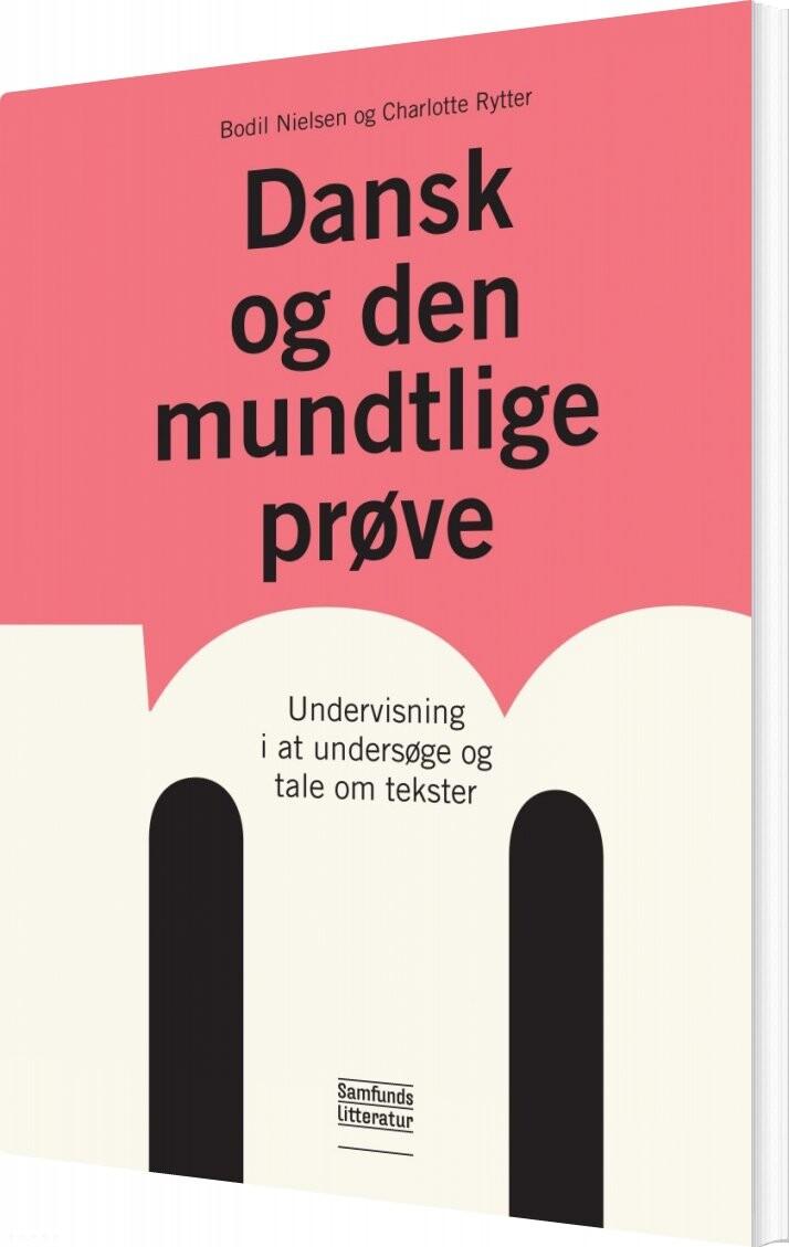 Image of   Dansk Og Den Mundtlige Prøve - Bodil Nielsen - Bog