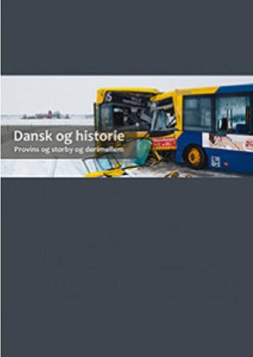 Dansk Og Historie - Mikael Skou Hougaard Jørgensen - Bog
