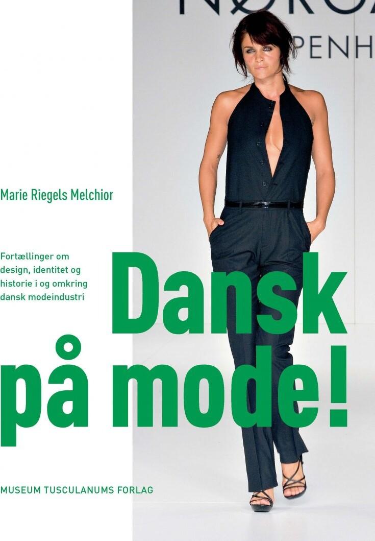Image of   Dansk På Mode! - Marie Riegels Melchior - Bog