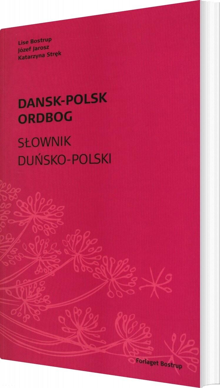 Dansk-polsk Ordbog - Lise Bostrup - Bog