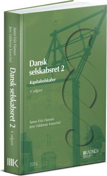 Image of   Dansk Selskabsret 2 - Søren Friis Hansen - Bog