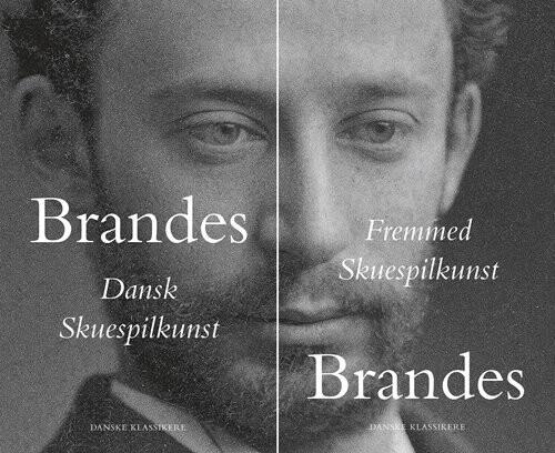 Image of   Dansk Skuespilkunst / Fremmed Skuespilkunst - Edvard Brandes - Bog