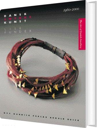 Image of   Dansk Smykkekunst - Lise Funder - Bog