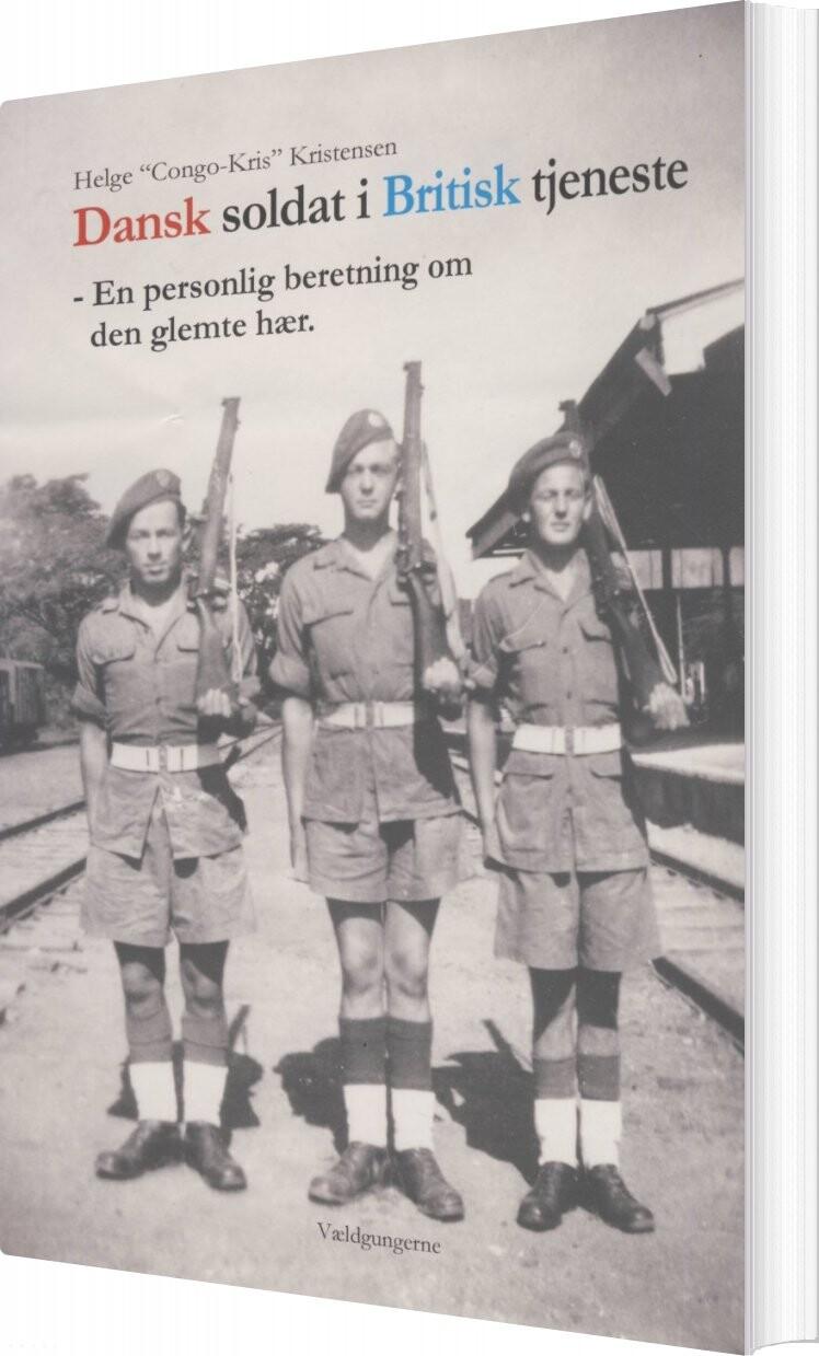 Dansk Soldat I Britisk Tjeneste - Helge - Bog