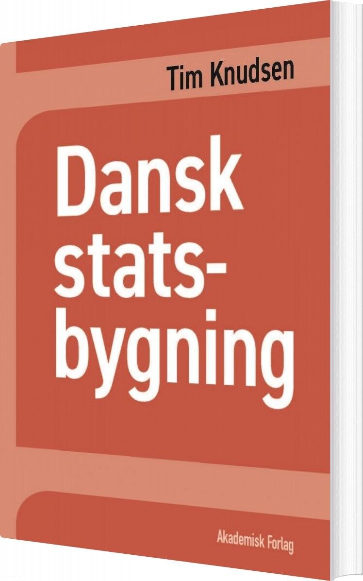 Dansk Statsbygning - Tim Knudsen - Bog