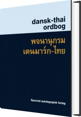 Dansk-thai Ordbog - Suphat Sukamolson - Bog