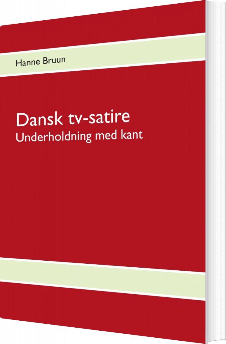 Billede af Dansk Tv-satire - Hanne Bruun - Bog
