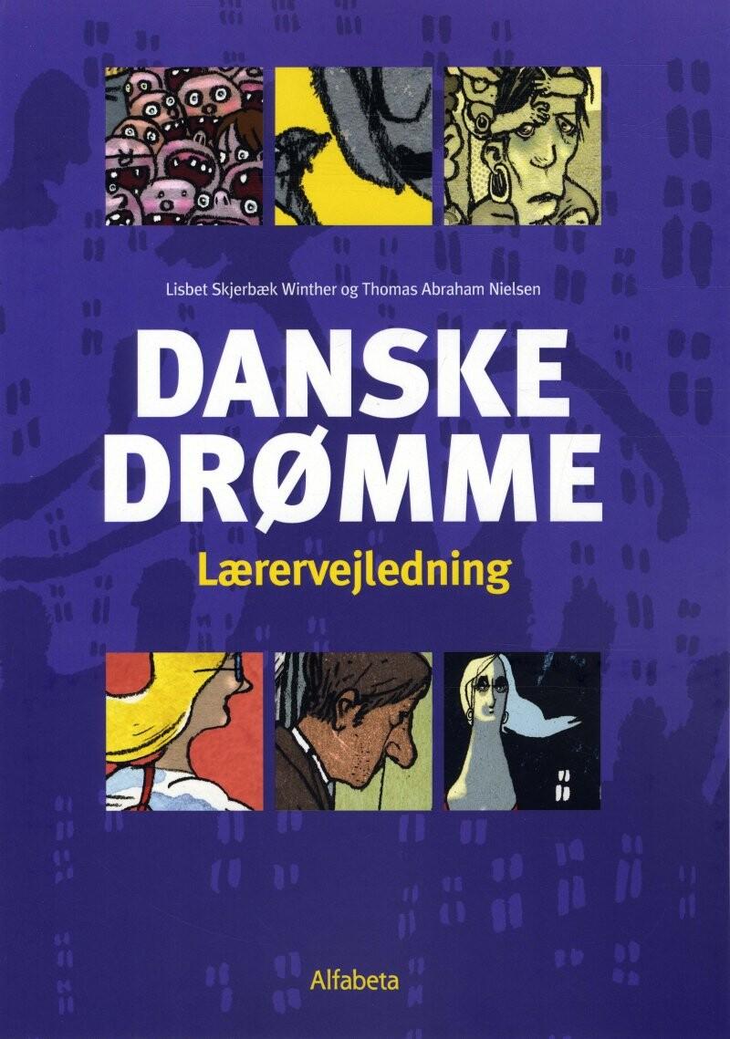 Image of   Danske Drømme, Lærervejledning - Thomas A. Nielsen - Bog