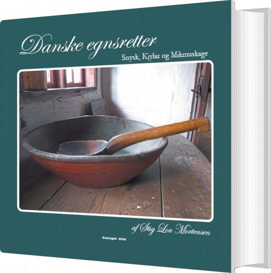 Billede af Danske Egnsretter - Stig Lou Mortensen - Bog