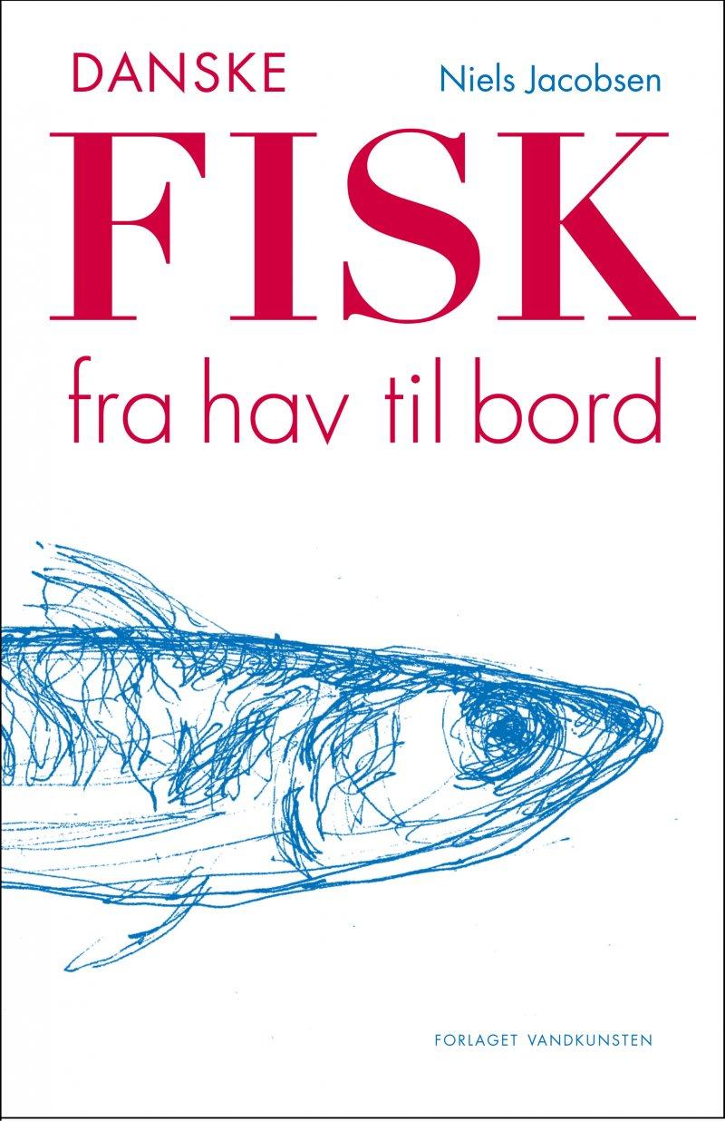 Billede af Danske Fisk - Niels Jacobsen - Bog