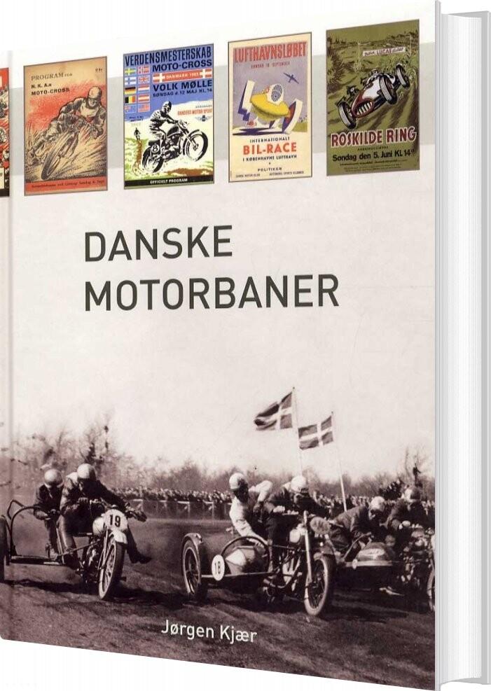 Image of   Danske Motorbaner - Jørgen Kjær - Bog