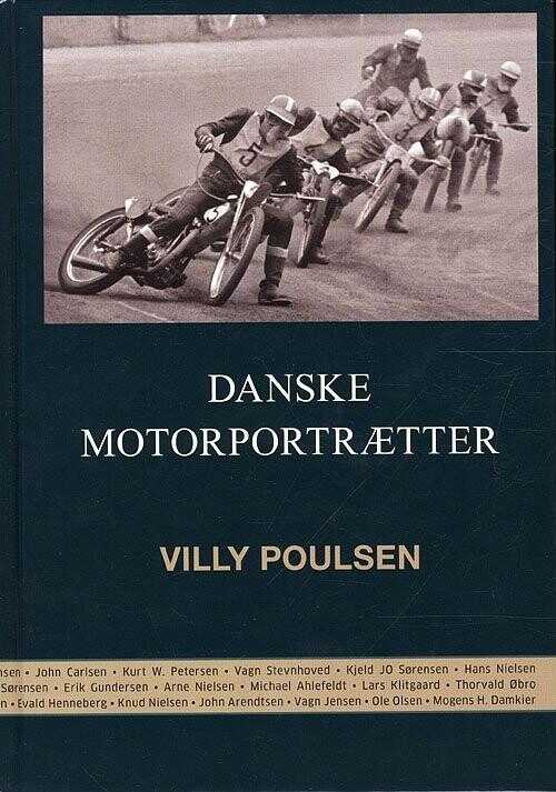 Image of   Danske Motorportrætter - Villy Poulsen - Bog