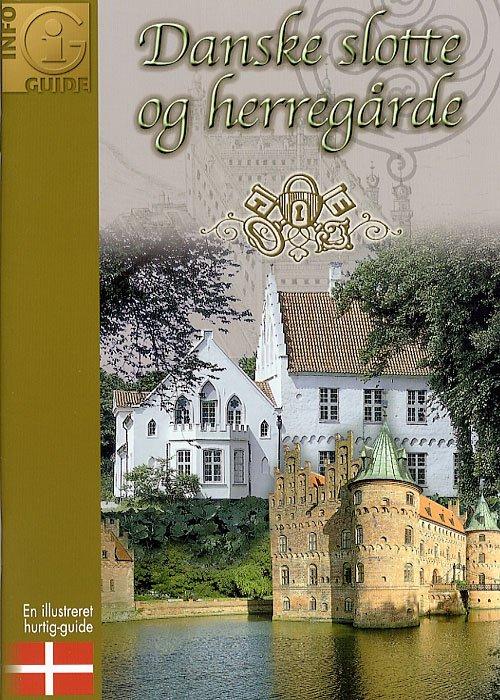 Danske Slotte Og Herregårde - Gitte Hou Olsen - Bog