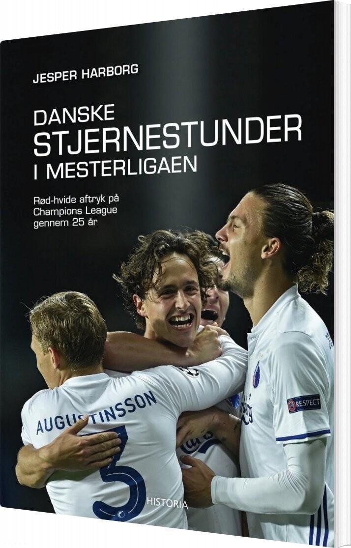 Image of   Danske Stjernestunder - I Mestrenes Liga - Jesper Harborg - Bog