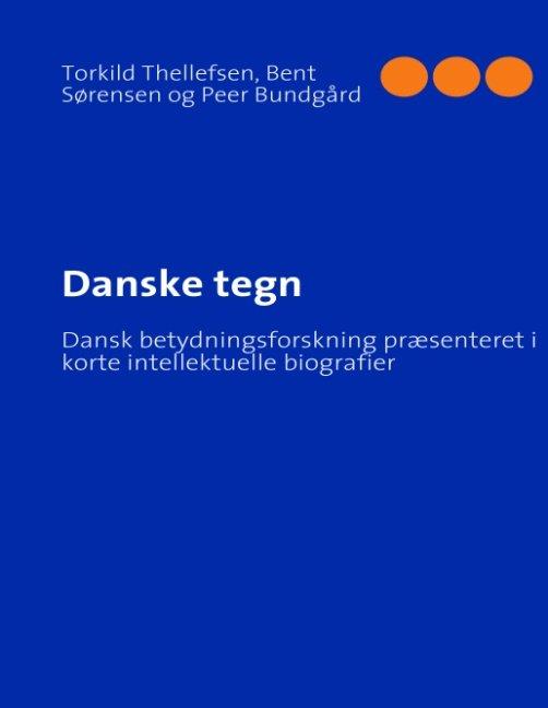 Image of   Danske Tegn - Bent Sørensen - Bog