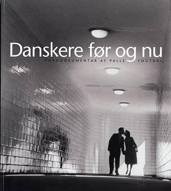 Billede af Danskere Før Og Nu - Palle Fogtdal - Bog