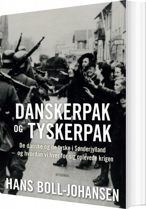 Danskerpak Og Tyskerpak - Hans Boll-johansen - Bog