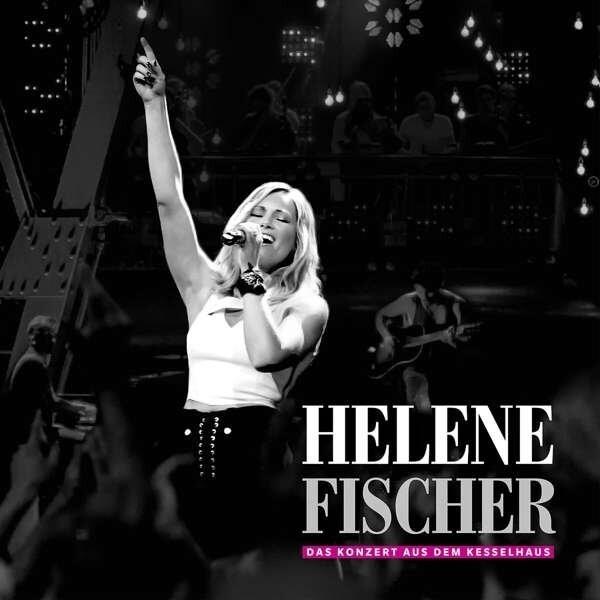 Image of   Helene Fischer - Das Konzert Aus Dem Kesselhaus - CD