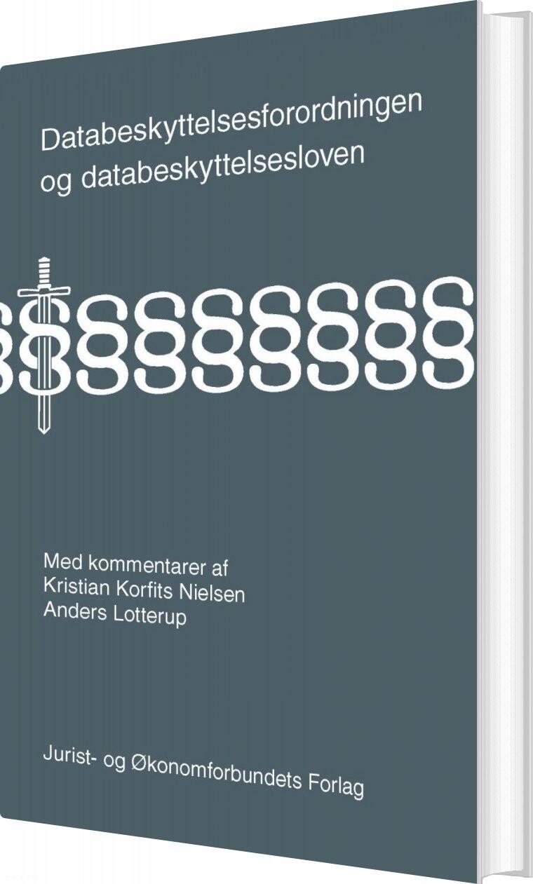 Image of   Databeskyttelsesforordningen Og Databeskyttelsesloven - Kristian Korfits Nielsen - Bog