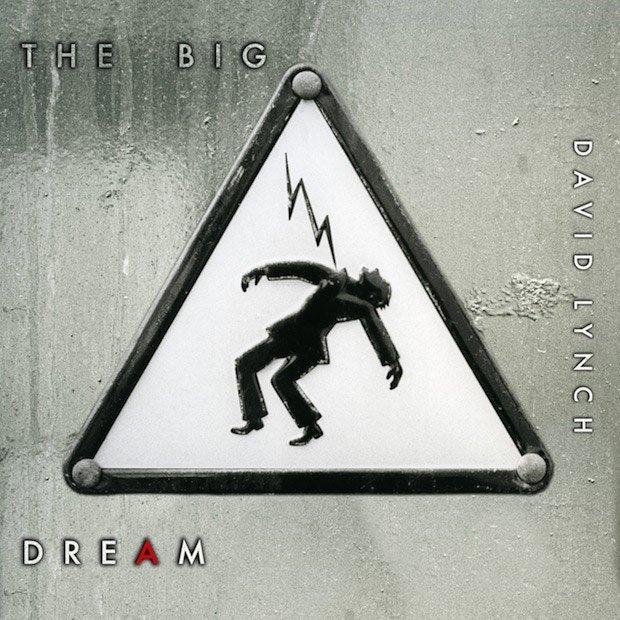 Image of   David Lynch - The Big Dream - CD
