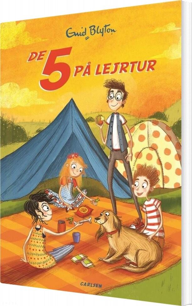 Image of   De 5 - 7 - De 5 På Lejrtur - Enid Blyton - Bog
