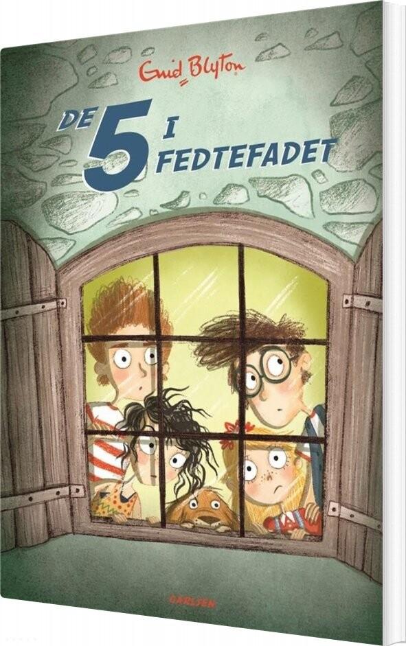 Image of   De 5 - 8 - De 5 I Fedtefadet - Enid Blyton - Bog