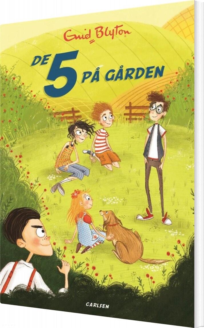 Image of   De 5 - Nr18 - De 5 På Gården - Enid Blyton - Bog