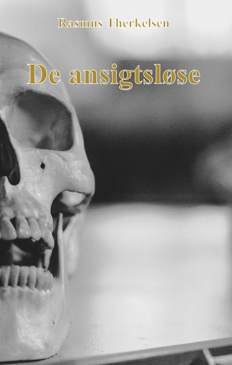 Image of   De Ansigtsløse - Rasmus Therkelsen - Bog