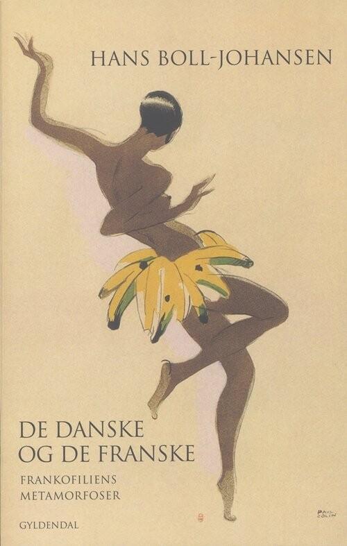 De Danske Og De Franske - Hans Boll-johansen - Bog