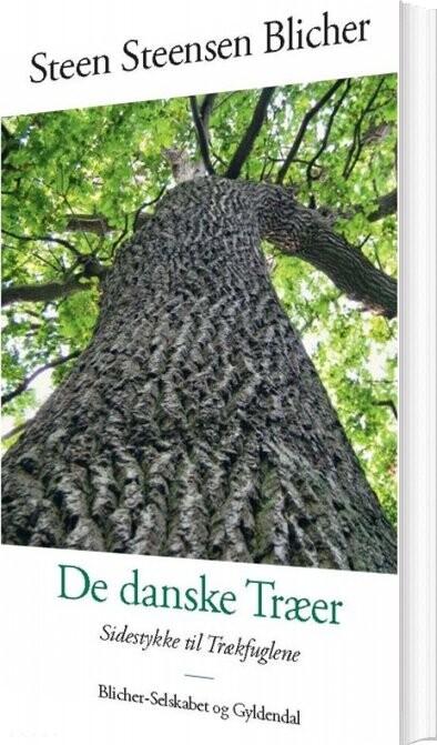 De Danske Træer - Steen Steensen Blicher - Bog