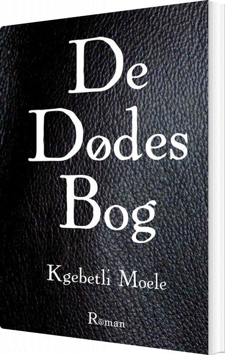 De Dødes Bog - Kgebetli Moele - Bog