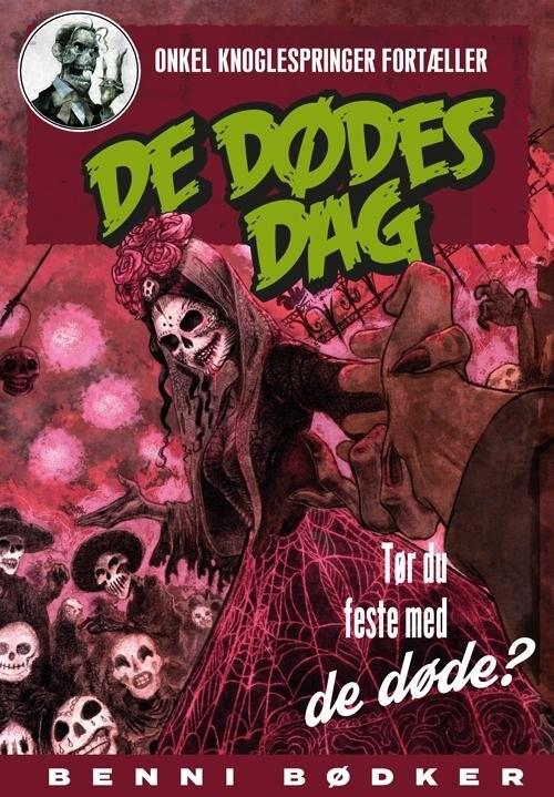 Image of   De Dødes Dag - Benni Bødker - Bog