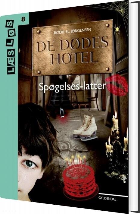 Image of   De Dødes Hotel - Spøgelseslatter - Bodil El Jørgensen - Bog