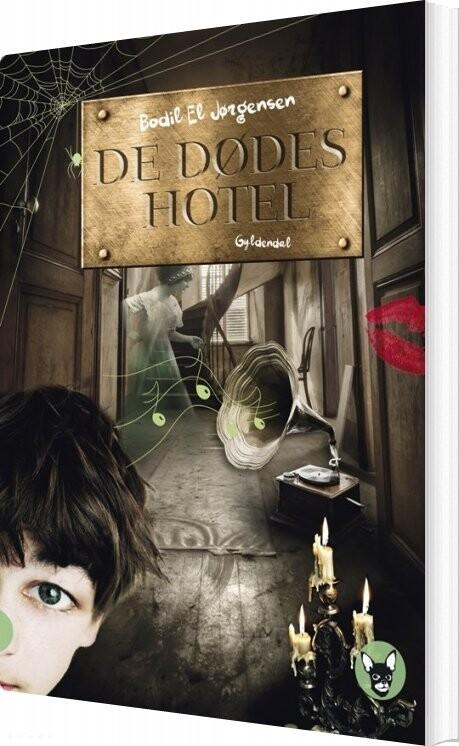 Image of   De Dødes Hotel - Bodil El Jørgensen - Bog