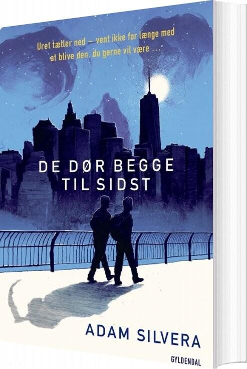 Image of   De Dør Begge Til Sidst - Adam Silvera - Bog