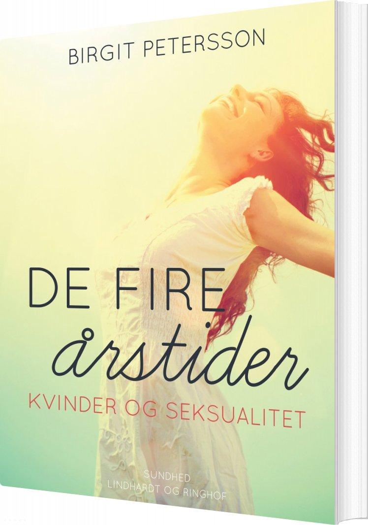 Image of   De Fire årstider. Kvinder Og Seksualitet - Birgit Petersson - Bog