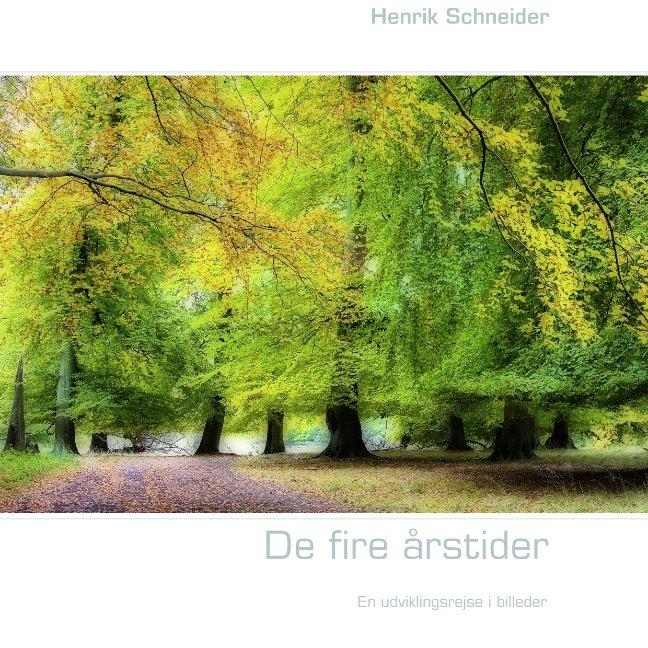 De Fire årstider - Henrik Schneider - Bog